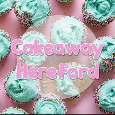 Cakeaway Hereford